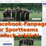 Facebookseiten von Sportmannschaften – so werden sie zum Klick-Wunder!