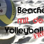 Beachen mit dem VolleyballFREAK