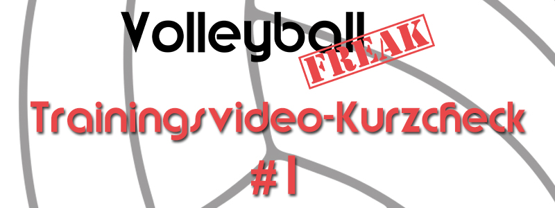 VolleyballFREAK Trainingsvideo-Kurzcheck: Top oder Flop?