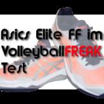 Der Asics Volley Elite FF w für Damen im Test