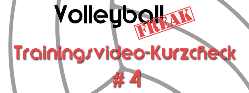 VolleyballFREAK Trainingsvideo-Kurzcheck: Top oder Flop? Teil 4
