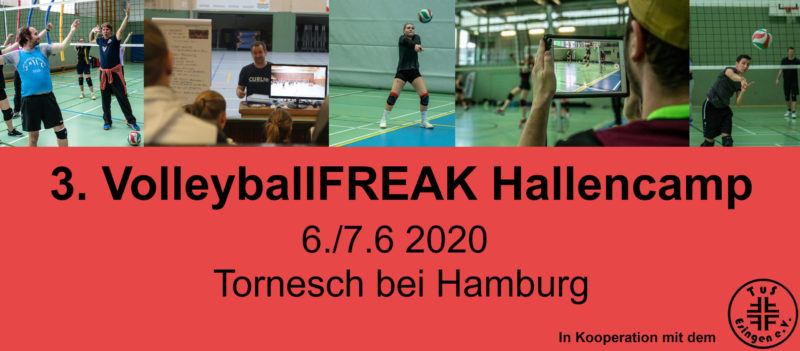 3. VolleyballFREAK Hallencamp am 6.-7.6.2020 in Tornesch bei Hamburg