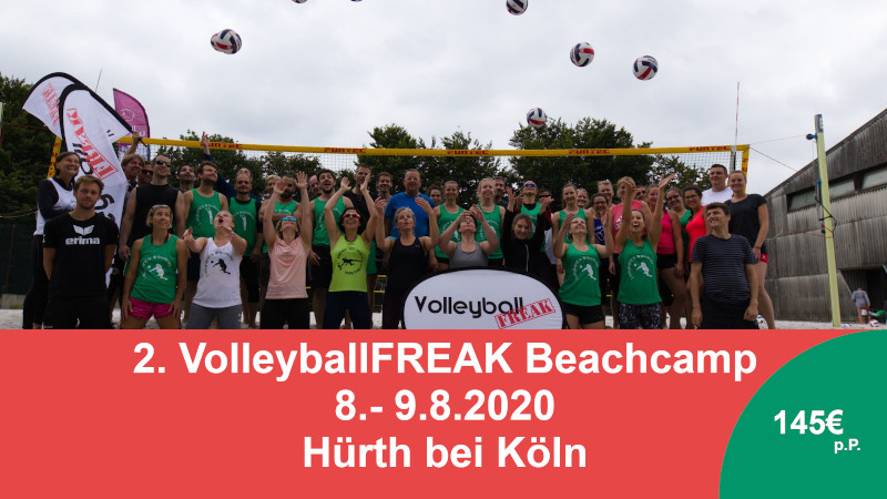 2. VolleyballFREAK Beachcamp am 8.-9.8 in Hürth bei Köln