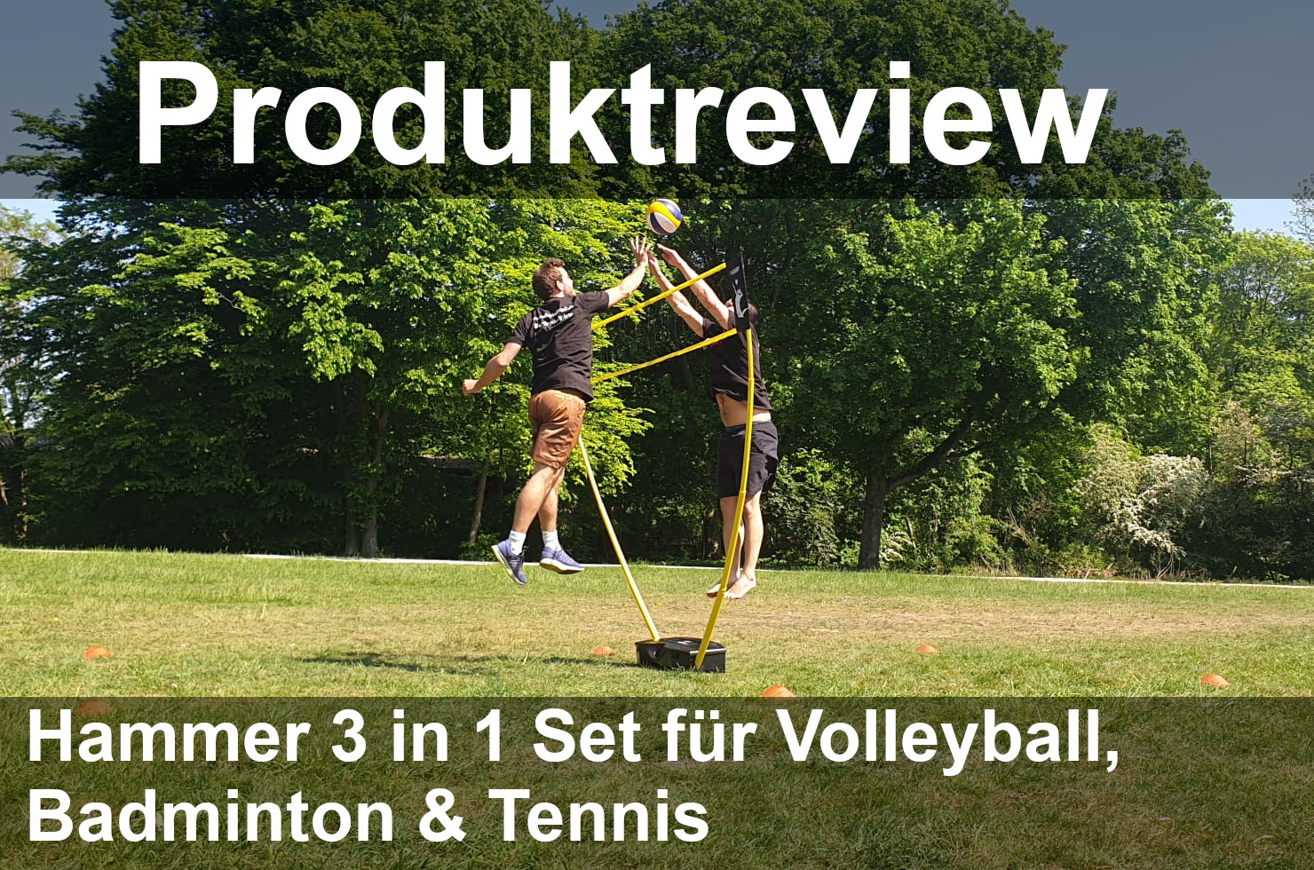 Produktreview: Hammer 3 in 1 Set für Volleyball, Badminton und Tennis
