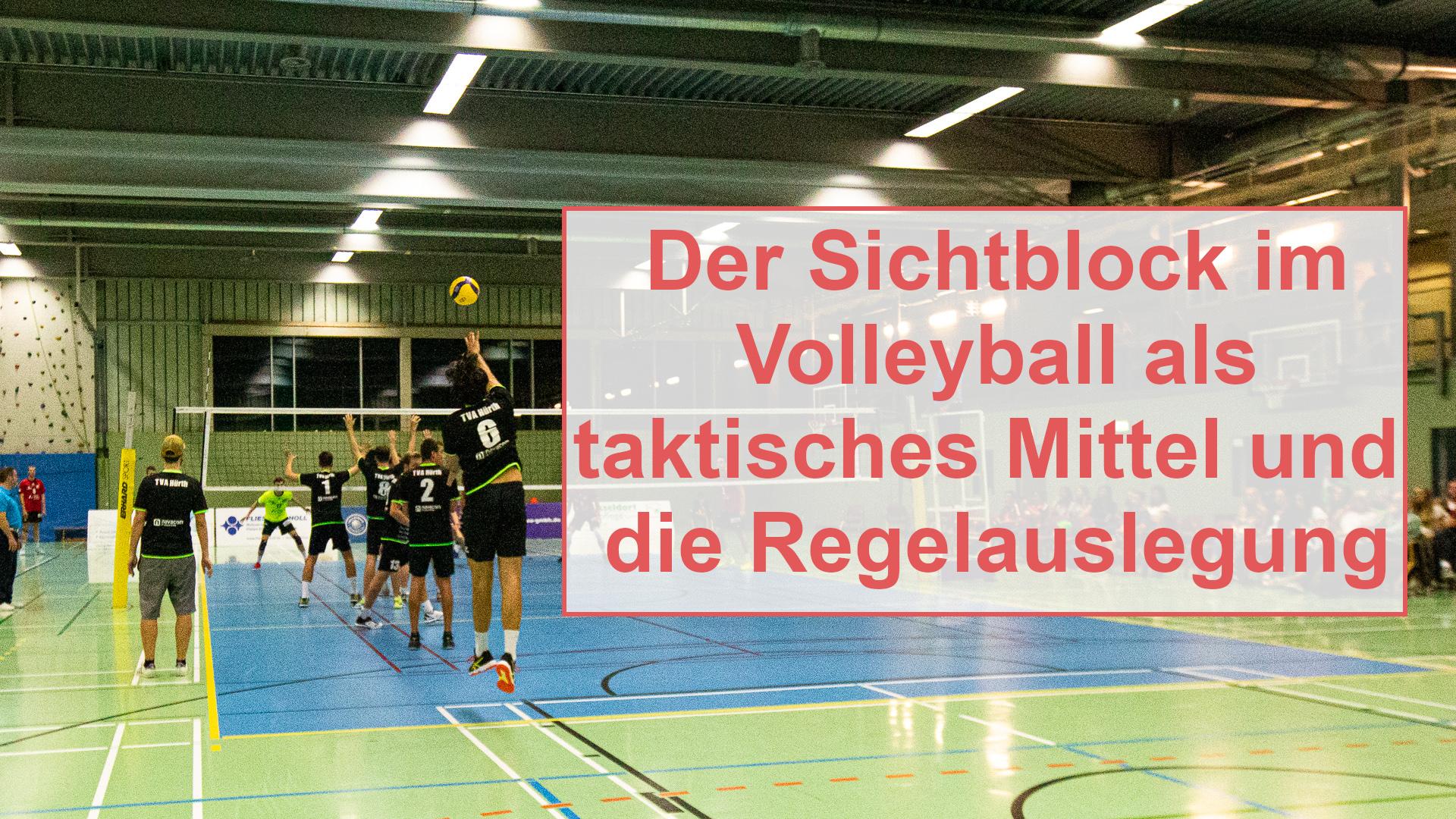 Der Sichtblock im Volleyball