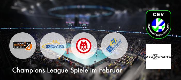 Volleyball Champions League im Februar – mit vier deutschen Teams!
