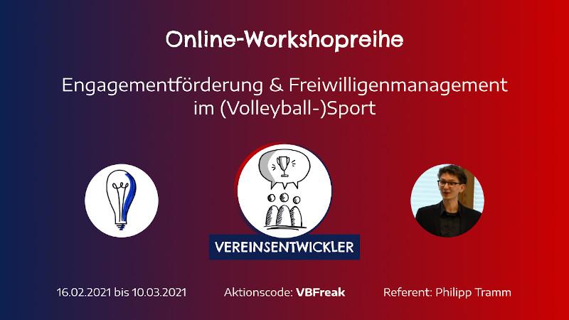 """Online-Workshopreihe """"Engagementförderung und Freiwilligenmanagement im (Volleyball-)Sport"""""""