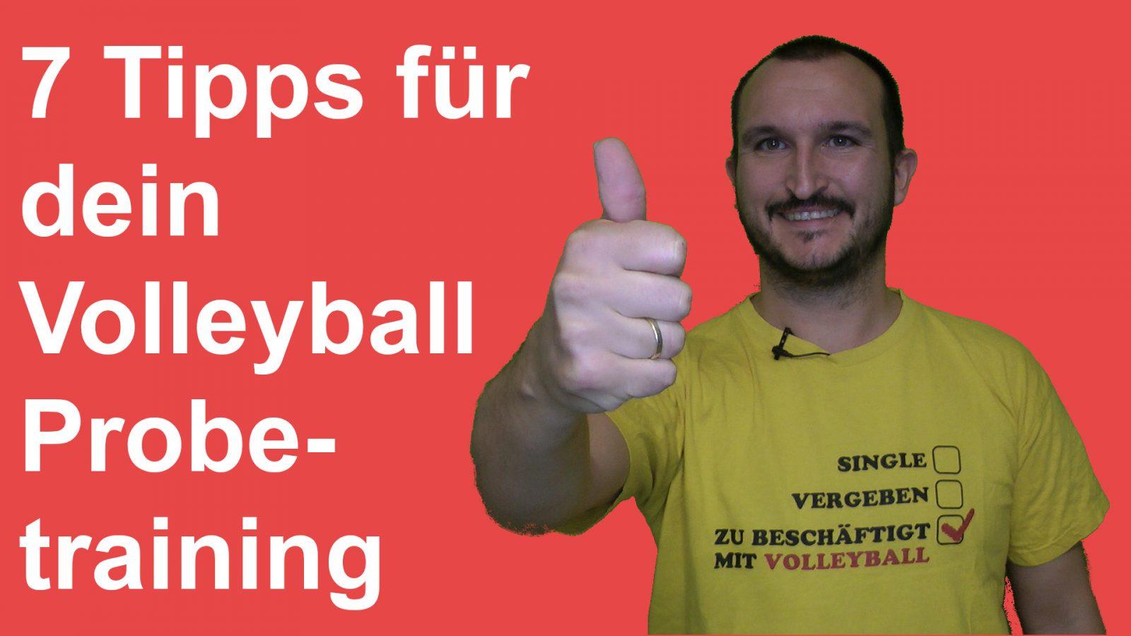 7 Tipps für dein Volleyball Probetraining